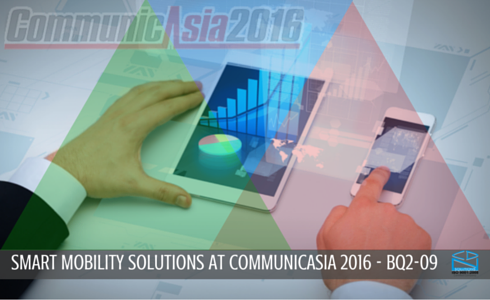 Smart Mobility Solutions - CommunicAsia 2016