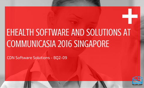 eHealth Software and Solutions - CommunicAsia 2016