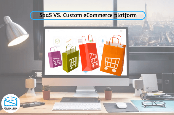 saas-vs-custom-ecommerce-platform-cdn-solutions-group