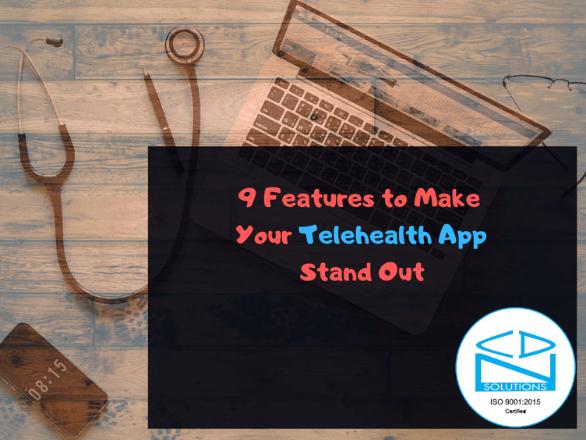 Top 9 Features of Telehealth App