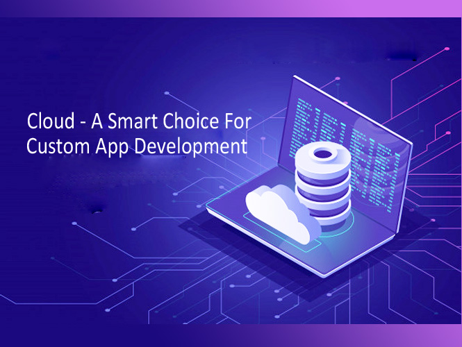 Cloud for Custom App Development