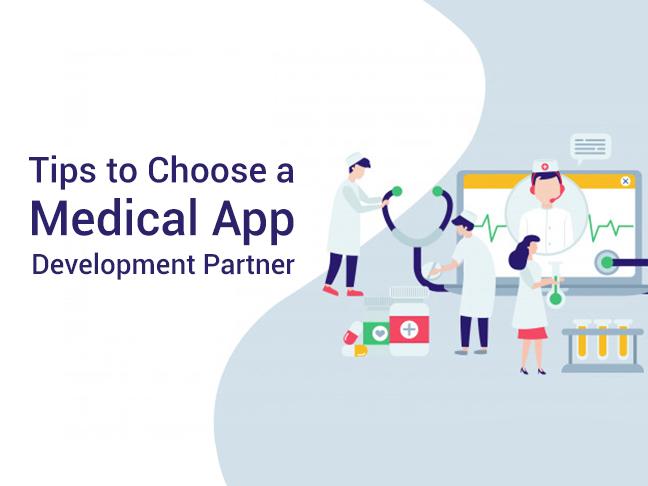 Tips to Choose a Medical App Development Partner