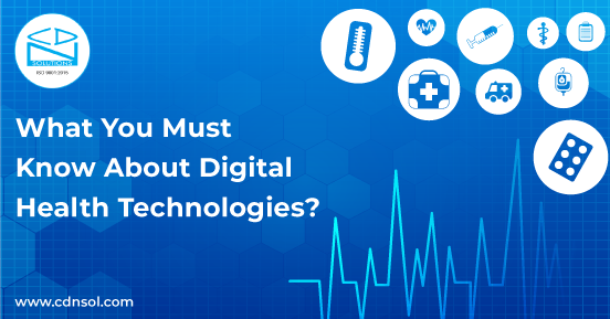 Digital health technologies