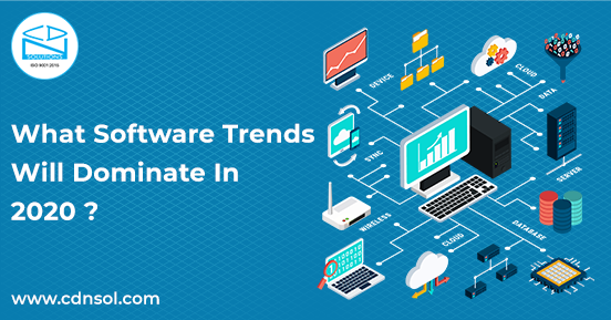 Custom Software Development Trends 2020